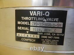 Alcatel Comptech CVQ-10-ASA-U-SM VARI-Q Throttling Valve 150-1 Used Working