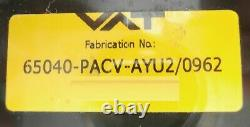 VAT 65040-PACV-AYU2 Pendulum Control & Isolation Gate Valve Series 650 Working